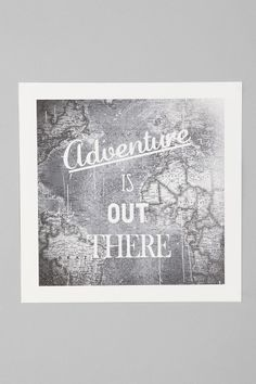 """""""Adventure is out there"""" - poster for boys' room surrounded by framed pics of them/us at various places?"""