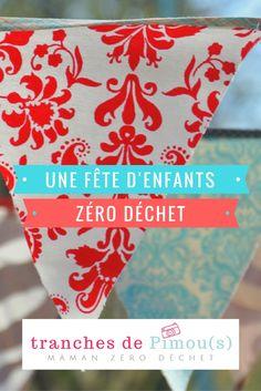 Organiser une fête d'enfants zéro déchet sans gâcher leur plaisir / Organize a zero waste party for your children and have fun with them.