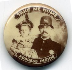 Turn of the Century Lost Child ID Pinback Button