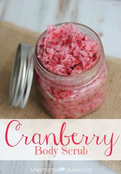 DIY Cranberry Body Scrub- takes 5 minutes and with ingredients you probably have at home already.  Great for you or for a last minute gift!