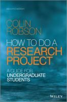 How to do a research project : a guide for undergraduate students / Colin Robson
