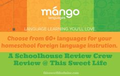 Mango Languages Review #homeschool #review | thissweetlifeofmine.com