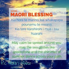Maori blessing                                                                                                                                                      More