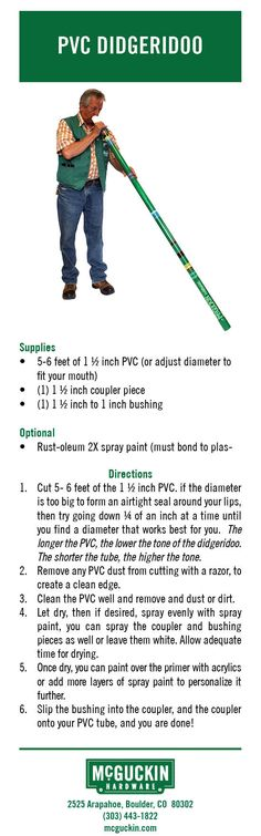 Make your own PVC Didgeridoo out of simple items that you can find in a hardware store!  www.mcguckin.com