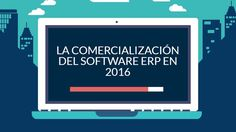 El mercado del software ERP sigue creciendo en 2016