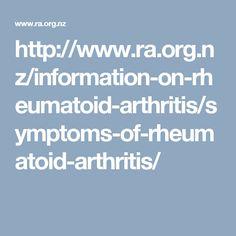 http://www.ra.org.nz/information-on-rheumatoid-arthritis/symptoms-of-rheumatoid-arthritis/