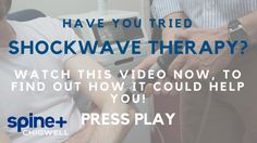 Shockwave Therapy | Spine Plus Clinic Chigwell | Essex | East London | 0...