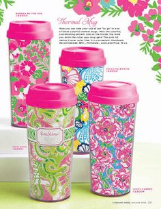 Lilly Pulitzer Thermal Mugs Pretty and girlie! I love em. :)