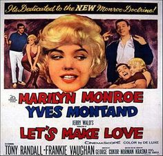 Marilyn Monroe, Yves Montand, and Tony Randall in Let's Make Love Marilyn Film, Marilyn Monroe Movies, Old Hollywood Stars, Hooray For Hollywood, Lets Make Love, Let It Be, What Is A Legend, Frankie Vaughan, Posters