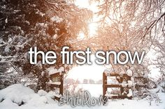 The first snow;LOVE this<3