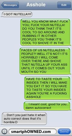 Nutella can be dangerous! watch it! - - Autocorrect Fails and Funny Text Messages - SmartphOWNED