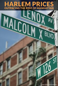 Prices in Harlem outpacing the rest of Manhattan: Harlem has seen its fair share of ups and downs over the last century. But its real estate fortunes have turned around in recent years, and today Harlem is having another full on renaissance. Harlem New York, Nyc Real Estate, Malcolm X, Ups And Downs, Current Events, Manhattan, Renaissance, New York City, Rest