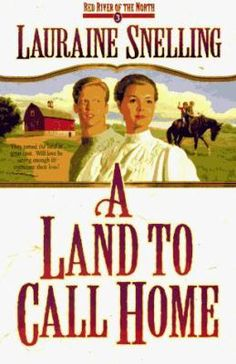 A Land to Call Home by Lauraine Snelling Book 3 in the Red River Series Lauraine Snelling, Books To Read, My Books, Red River, Audiobooks, Parenting, Adventure, Reading, Music