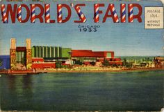 Chicago World's Fair 1933-1934 - World's Fairs - LibGuides at Andover High School-MA
