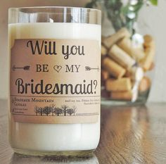 'Will you be my bridesmaid?' scented candle. | The Ultimate List of Bridesmaid Proposal Ideas - 25 Creative Ways to ask Your Bridesmaids