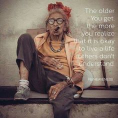 The world of Humor added a new photo. - Oh Look, a Penny Life Quotes Love, Wisdom Quotes, Great Quotes, Funny Quotes, Inspirational Quotes, Motivational, Aging Quotes, Aging Gracefully, Birthday Quotes