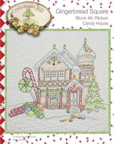 Crabapple Hill Quilt Pattern - Hand Embroidery  Gingerbread Square Block 8 Ribbon Candy House 2519 via Etsy