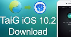 TaiG is the recent Cydia download  method which has been released for the public use after Apple pushed out their latest OS download iOS 10....