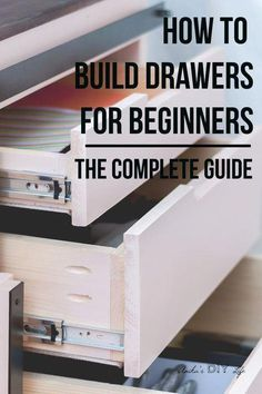 tips and tricks! Perfect guide for a beginner! How to build drawers for a beginner! They are not that hard!Great tips and tricks! Perfect guide for a beginner! How to build drawers for a beginner! They are not that hard! Woodworking For Kids, Woodworking Joints, Woodworking Patterns, Easy Woodworking Projects, Popular Woodworking, Woodworking Furniture, Diy Wood Projects, Furniture Projects, Furniture Plans
