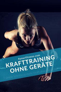 Krafttraining ohne Geräte: 7 simple Schritte zu mehr Kraft ohne Gewichte. Lerne, wie du Bodyweight Training anpasst, um stärker zu werden.