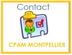 Contact CPAM Montpellier : Horaires, Téléphone, Adresse...
