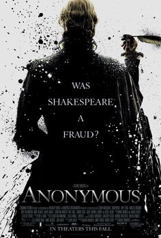 Anonymous -- Set in the political snake-pit of Elizabethan England, ANONYMOUS speculates on an issue that has for centuries intrigued academics and brilliant minds... who was the author of the plays credited to William Shakespeare?