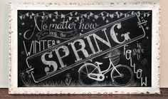 "Spring Chalkboard Print, ""No matter how long the winter, spring is sure to follow"""