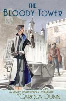 The Bloody Tower : a Daisy Dalrymple mystery by Carola Dunn.  The Tower Of London has quite a history!