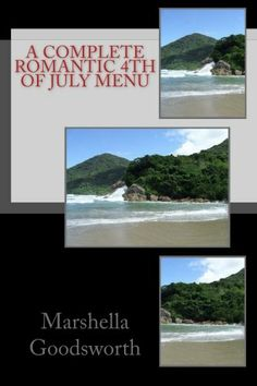 wow, this is a great  A Complete Romantic 4th of July Menu / http://www.holidaygoodness.com/a-complete-romantic-4th-of-july-menu-4/