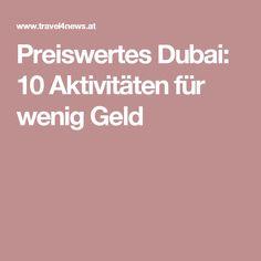 Preiswertes Dubai: 10 Aktivitäten für wenig Geld