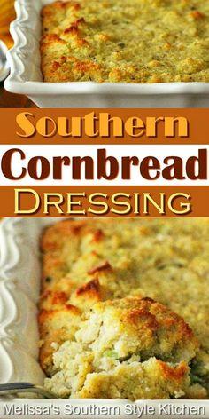 Southern Cornbread Dressing - melissassouthernstylekitchen.com
