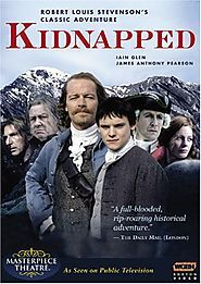 Period Dramas: Family Friendly | Kidnapped: Robert Louis Stevenson's Classic Adventure (2005)