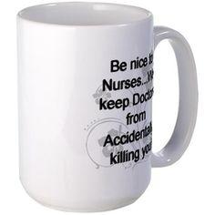 2-be nice to nurses copy Mugs