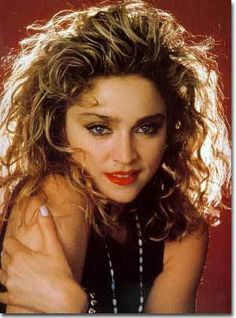 Madonna - before she got all skeletor and started talking in a weird non-British fake British accent