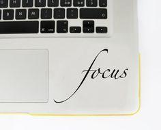 Focus Macbook Decal Inspiring Laptop Decal by dadavinylsanddesigns