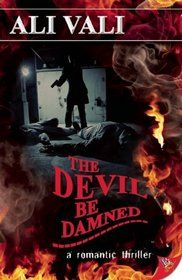 """The Devil Be Damned"" by Ali Vali"