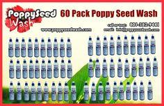 60 Pack Poppy Seed Wash Price: $276   +Shipping: $59.95          ($4.60 per bottle) ($5.59 per bottle with shipping) https://www.paypal.com/us/cgi-bin/webscr?cmd=_flow&SESSION=Xd3lfFi-BkvT-XAdaDePAI64ykF71m0YSw6qrROn3NK-MW6NPnqq69dVMZi&dispatch=50a222a57771920b6a3d7b606239e4d529b525e0b7e69bf0224adecfb0124e9b61f737ba21b0819848475f0da5465a2ea26eae033cbe3bda