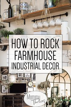 Farmhouse Industrial Decor With A Vintage Cozy Feel - Industrial Decor for Living Room, Kitchen, Bathroom, and Bedroom - How To Rock Farmhouse Industrial Decor Bauernhaus Dekor 5 Ways To Pull Off Industrial Farmhouse Decor - Mommy Thrives Industrial Farmhouse Decor, Farmhouse Bedroom Decor, Country Farmhouse Decor, Farmhouse Design, Industrial Living, Vintage Industrial Decor, Farmhouse Sinks, Farmhouse Ideas, Vintage Farmhouse Décor