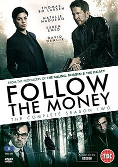 Follow The Money Season 2 - ON BBC FOUR A second season of the award-winning Danish series is returning to BBC Four. Set to kick-start Scandi Saturday nights from 4th March 2017.