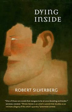 Dying Inside by Robert Silverberg http://www.bookscrolling.com/the-most-award-winning-science-fiction-fantasy-books-of-1973/