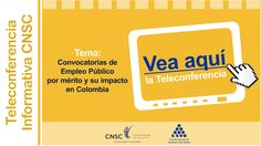 Convocatorias de empleo público por mérito y su impacto en Colombia