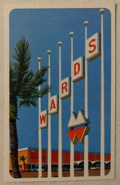 Montgomery Wards Department Store (xmas trivia: Rudolf the Red-Nosed Reindeer was originally written for Wards as an ad campaign for their stores).