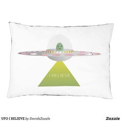 UFO I BELIEVE Dog Bed  Available on more products! Type in the name of this design in the search bar on my Zazzle products page to see them all!  #ufo #alien #space #outer #universe #ship #flying #saucer #little #green #men #conspiracy #theory #cartoon #illustration #funny #drawing #digital #scifi #science #fiction #buy #zazzle #sale #for #sale #pet #dog #bed