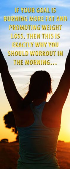 If your goal is burning more fat and promoting weight loss, then this is exactly why you should workout in the morning…  #weightloss #loseweight #workout #morningworkout #weightlosstips #fatburn