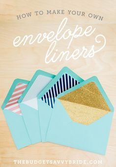 Give your envelope some extra pizazz with custom envelope liners you can make yourself!