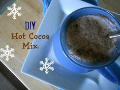 Ally's Sweet and Savory Eats: DIY Hot Cocoa Mix