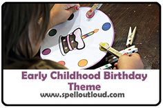 Toddler and preschool birthday theme ideas and printables @SpellOutloud