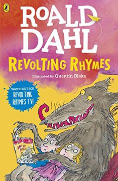Revolting Rhymes by Roald Dahl…