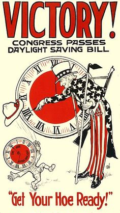 March 30, 1918:  Daylight Savings Time goes into effect throughout the United States for the first time.