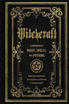 Booktopia has Witchcraft, A Handbook of Magic Spells and Potions by Anastasia Greyleaf. Buy a discounted Hardcover of Witchcraft online from Australia's leading online bookstore. Witchcraft Books, Wiccan Books, Occult Books, Witchcraft Supplies, Witch Spell, Magic Spells, Book Of Shadows, Magick, Spelling